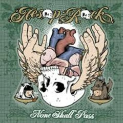 None Shall Pass - Aesop Rock