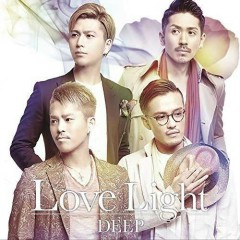 Love Light - DEEP