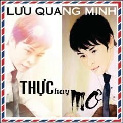 Thực Hay Mơ (Single) - Lưu Quang Minh