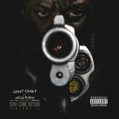 Uncle Murda Presents: Don't Come Outside, Vol. 1 - Lenny Grant