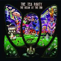 The Ocean At The End - The Tea Party