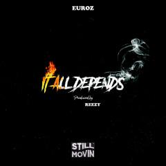 It All Depends (Single) - Euroz
