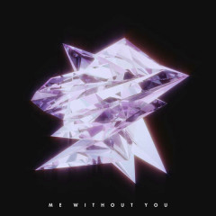 Me Without You (Single)
