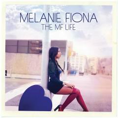 The MF Life - Melanie Fiona