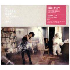 你安安静静地躲起来 (2nd Version) (Disc 1) / Anh Trốn Đi Một Cách Lặng Lẽ - Lư Khải Đồng