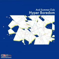 Hyper Boredom - And Summer Club