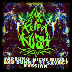 Krippy Kush (Remix) (Single) - Farruko, Nicki Minaj, Bad Bunny, 21 Savage, Rvssian