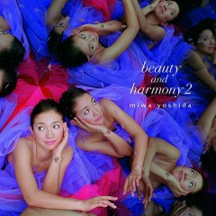 Beauty & Harmony 2 - Miwa Yoshida