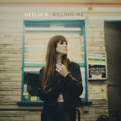 Killing Me (Single)