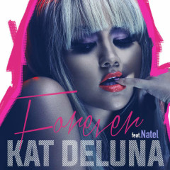 Forever (Single) - Kat Deluna, Natel