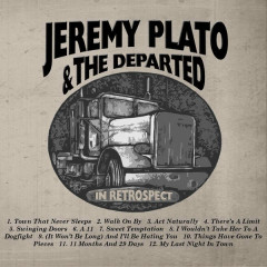 In Retrospect - Jeremy Plato And The Departed