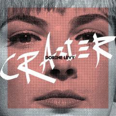 Crazier (Single) - Dorine Levy
