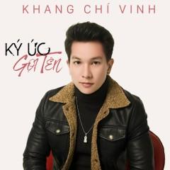 Ký Ức Gọi Tên (Single) - Khang Chí Vinh