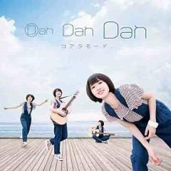 Dan Dan Dan - Coalamode.