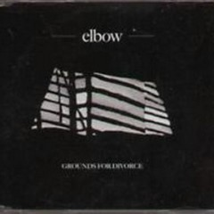 Grounds For Divorce (UK CDS) - Elbow