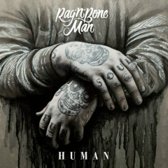 Human (Single) - Rag'N'Bone Man