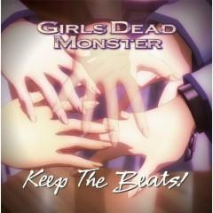 Keep The Beats!  - Girls dead monster