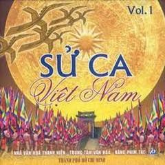 Sử Ca Việt Nam Vol.1 - Various Artists