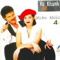 Miên Khúc - CD2 - Vũ Khanh,Ý Lan