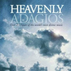 Heavenly Adagios CD 1