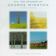 All The Seasons Of George Winston - Piano Solos