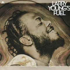 Larry Young's Fuel