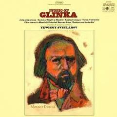 Music Of Glinka - Evgeny Svetlanov,USSR RTV Symphony Orchestra