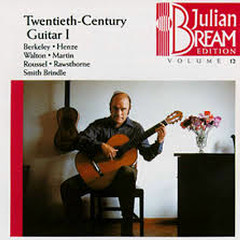 Twentieth Century Guitar I (No. 2) - Julian Bream