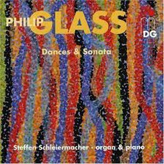 Glass - Dances & Sonata - Steffen Schleiermacher