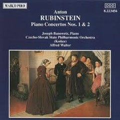 Anton Rubinstein - Piano Concertos Nos. 1 & 2 - Robert Stankovsky,Joseph Banowetz,Czecho Slovak State Philharmonic Orchestra