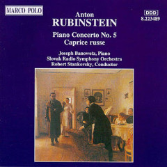 Anton Rubinstein - Piano Concertos Nos. 5  - Robert Stankovsky,Joseph Banowetz,Czecho Slovak State Philharmonic Orchestra