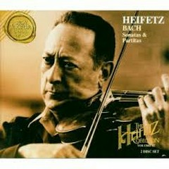 Bach - Sonatas And Partitas CD 2 (No. 2) - Jascha Heifetz