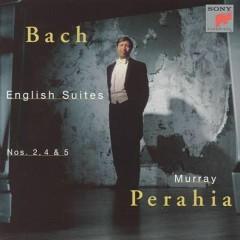 Bach - English Suites Nos. Nos. 2, 4 & 5 (No. 1)