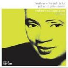 Schumann, Robert - Lieder (No. 2) - Barbara Hendricks,Roland Pontinen
