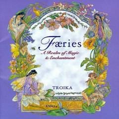 Troika III - Faeries