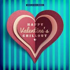Happy Valentine's Chillout (No. 3) - Various Artists