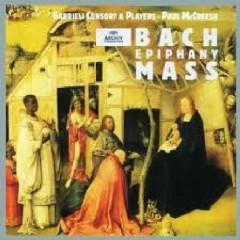 Bach - Epiphany Mass CD 2 (No. 2) - Paul McCreesh,Gabrieli Consort & Players