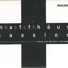 Bach - St Matthew Passion CD 3 - Frans Brüggen,Netherlands Chamber Choir