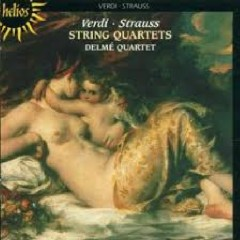 String Quartets - Verdi And Strauss