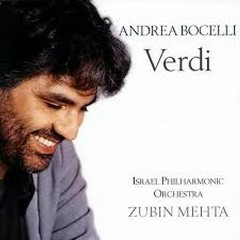 Verdi  - Zubin Mehta,Andrea Bocelli,Israel Philharmonic Orhcestra