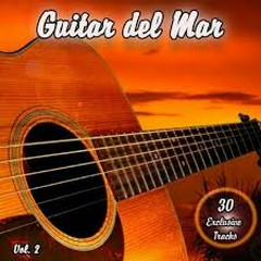 Guitar del Mar Vol. 2 - Balearic Cafe Chillout Island Lounge (No. 1) - Various Artists
