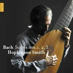 Bach - Suites Nos. 1, 2, 3 - Hopkinson Smith