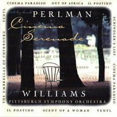 Cinema Serenade - Itzhak Perlman,John Williams,Pittsburgh Symphony Orchestra