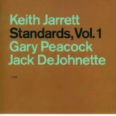 Standards Vol 1 - Keith Jarrett