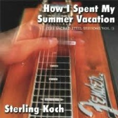 How I Spent My Summer Vacation - Sterling Koch