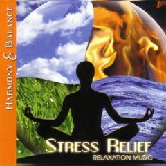 Harmony & Balance - Relaxation Music - Stress Relief