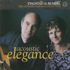 Acoustic Elegance - Ultimate Collection CD 1  - Eric Tingstad,Nancy Rumbel