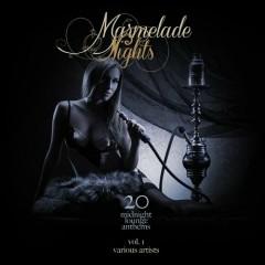 Marmelade Nights Vol 1 - 20 Midnight Lounge Anthems (No. 2)