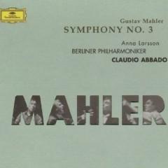 Mahler - Symphony No. 3 - Claudio Abbado,Berliner Philharmoniker