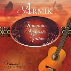 Romantic Spanish Guitar Vol 1 - Armik